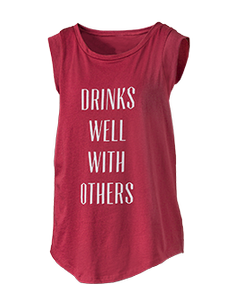 Drinks Well With Others Sleeveless Shirt